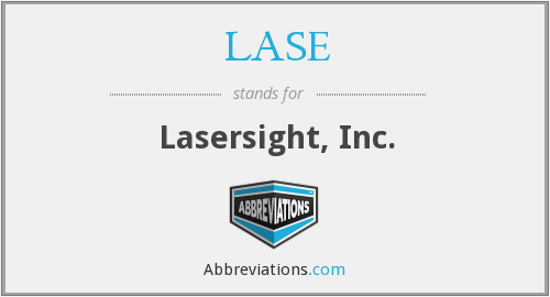 LASE - Lasersight, Inc.