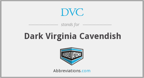 DVC - Dark Virginia Cavendish