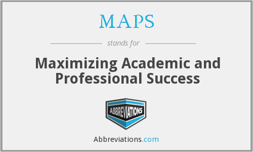 MAPS - Maximizing Academic and Professional Success