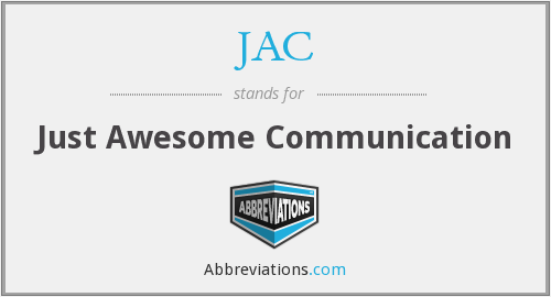 JAC - Just Awesome Communication