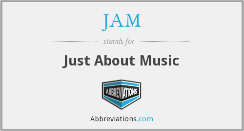 JAM - Just About Music