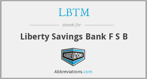 What does LBTM stand for?