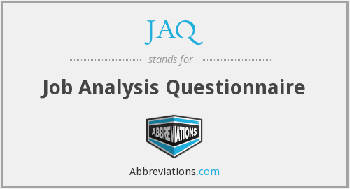 JAQ - Job Analysis Questionnaire