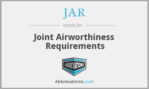 JAR - Joint Airworthiness Requirements