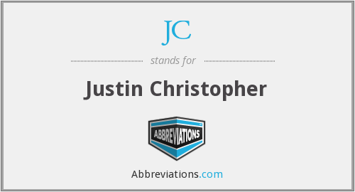 JC - Justin Christopher