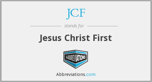 JCF - Jesus Christ First