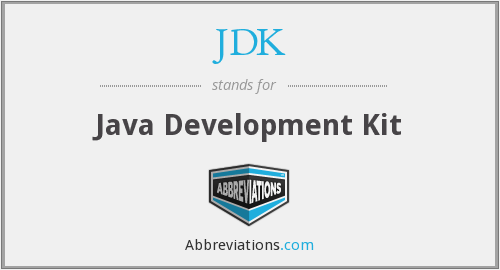 JDK - Java Development Kit