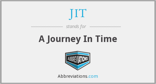 JIT - A Journey In Time