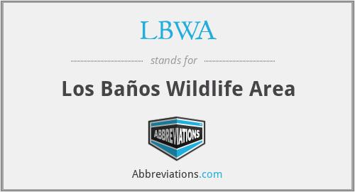 LBWA - Los Baños Wildlife Area