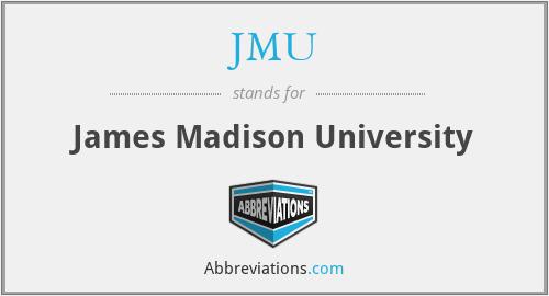 JMU - James Madison University