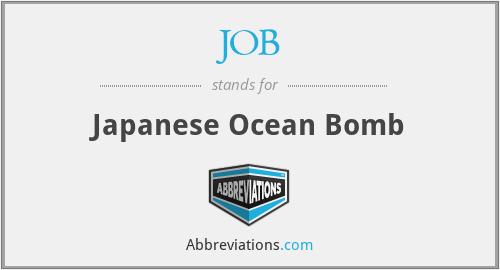 JOB - Japanese Ocean Bomb