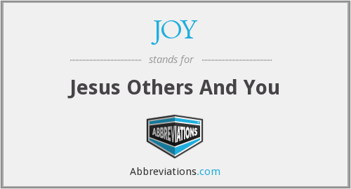 JOY - Jesus Others And You