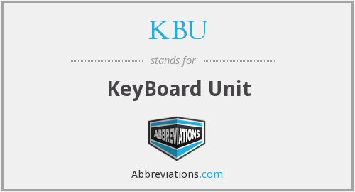 KBU - KeyBoard Unit