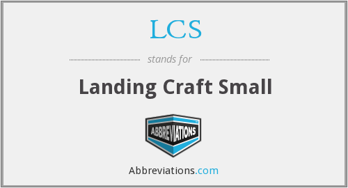 LCS - Landing Craft Small