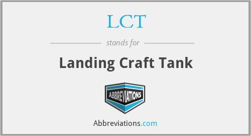 LCT - Landing Craft Tank