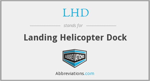LHD - Landing Helicopter Dock