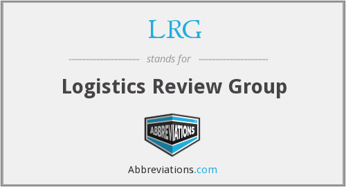 LRG - Logistics Review Group