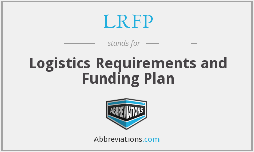LRFP - Logistics Requirements and Funding Plan
