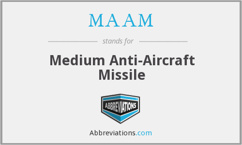 MAAM - Medium Anti-Aircraft Missile