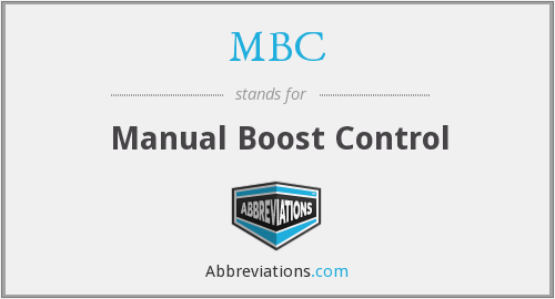 MBC - Manual Boost Control