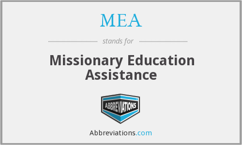 MEA - Missionary Education Assistance