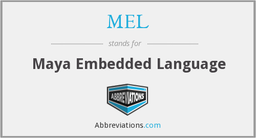 MEL - Maya Embedded Language