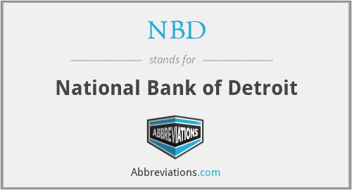 NBD - National Bank of Detroit