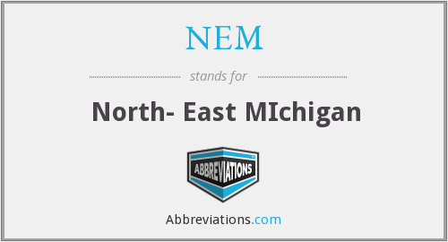 NEM - North- East MIchigan