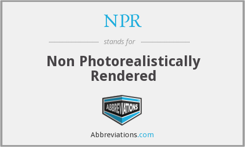 NPR - Non Photorealistically Rendered