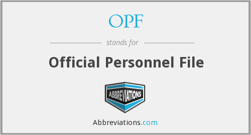OPF - Official Personnel File