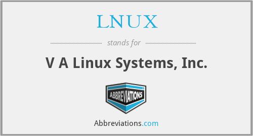 LNUX - V A Linux Systems, Inc.
