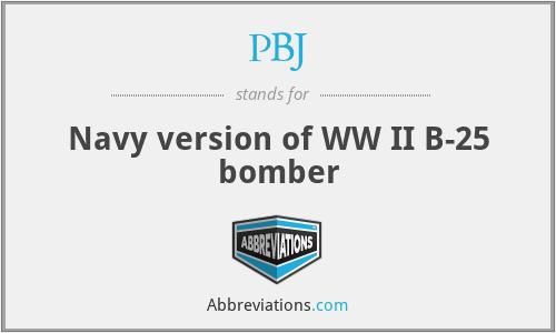 PBJ - Navy version of WW II B-25 bomber