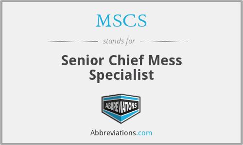 MSCS - Senior Chief Mess Specialist