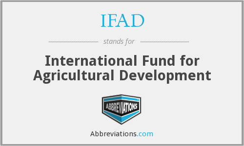 What does IFAD stand for?