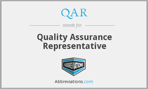 QAR - Quality Assurance Representative