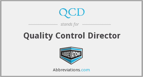 QCD - Quality Control Director
