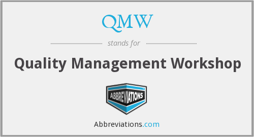 QMW - Quality Management Workshop