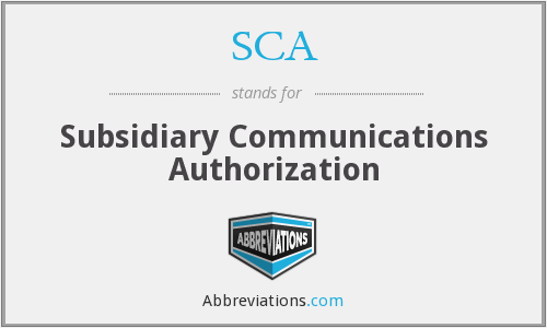SCA - Subsidiary Communications Authorization