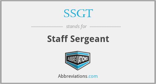 SSGT - Staff Sergeant