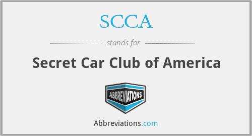 SCCA - Secret Car Club of America