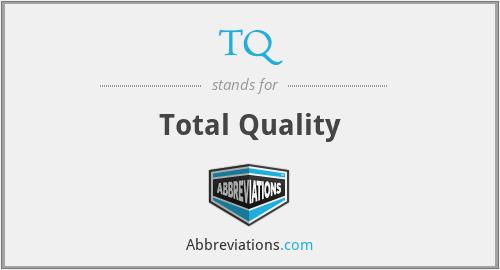 TQ - Total Quality