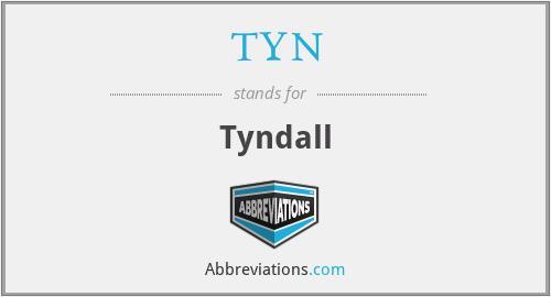 TYN - Tyndall