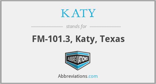 KATY - FM-101.3, Katy, Texas