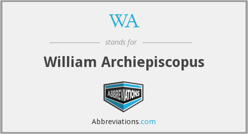 WA - William Archiepiscopus