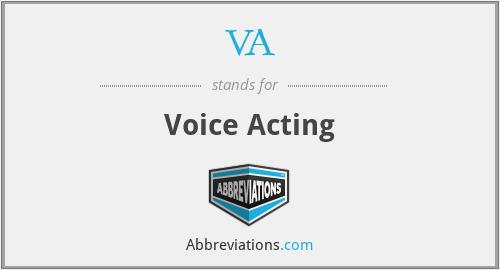 VA - Voice Acting