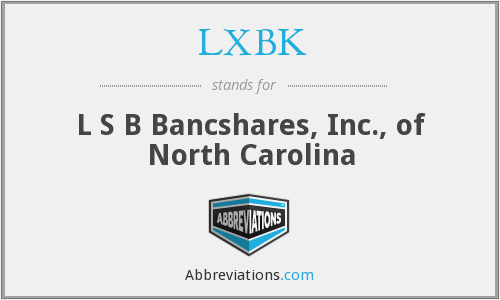 LXBK - L S B Bancshares, Inc., of North Carolina