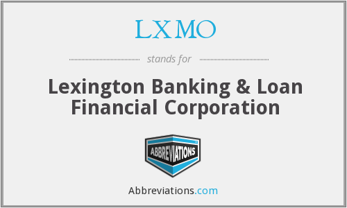 LXMO - Lexington Banking & Loan Financial Corporation