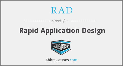 RAD - Rapid Application Design