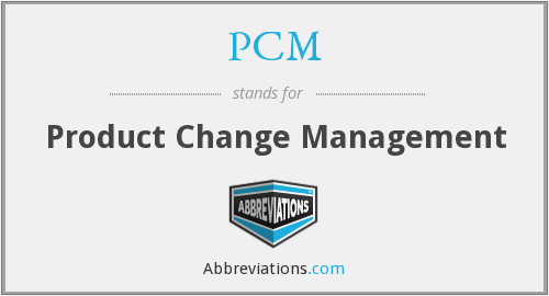 PCM - Product Change Management