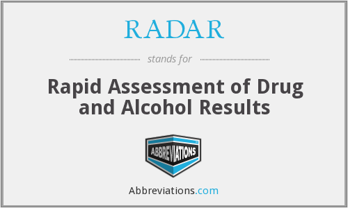 RADAR - Rapid Assessment of Drug and Alcohol Results